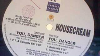 HOUSECREAM - You, Danger (FT & Company Edit)