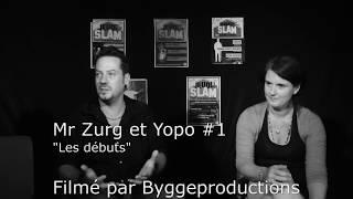 """Mr Zurg et Yopo  """"Les débuts"""""""