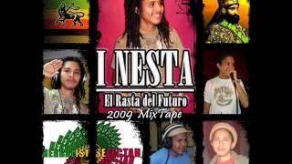 I Nesta  - El Rasta del Futuro 2009 Mix Tape