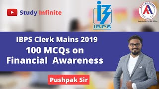 LIVE IBPS CLERK MAINS GA |Most Expected Financial Awareness | 100 MCQs | Dr.Pushpak Pandav