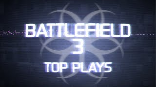 Hazard Cinema Top 10 Battlefield 3 Plays :: Episode 29