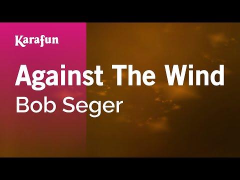 Karaoke Against The Wind  Bob Seger *