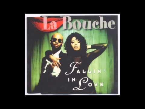 La Bouche - Fallin' In Love (Radio Version) -1995