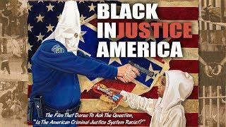 BLACK INjustice AMERICA