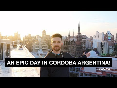 An Epic Day in Cordoba Argentina! - Vlog 95