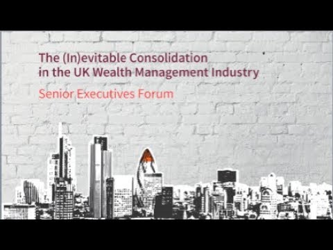 SEF3 The Third Senior Executives Forum Part 1 Of 2 [Private Wealth Event 21.09.2017, London]