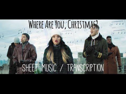 Where Are You, Christmas? | Pentatonix [Sheet Music/Transcription]