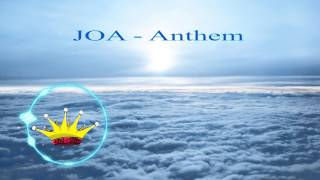JOA - Anthem [King Step & Diversity Promotions]
