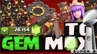 28,000 GEM TO MAX SPECIAL! CLASH OF CLANS SUPER BOWL EP. (MAX AIR D, HEROES, WALLS)