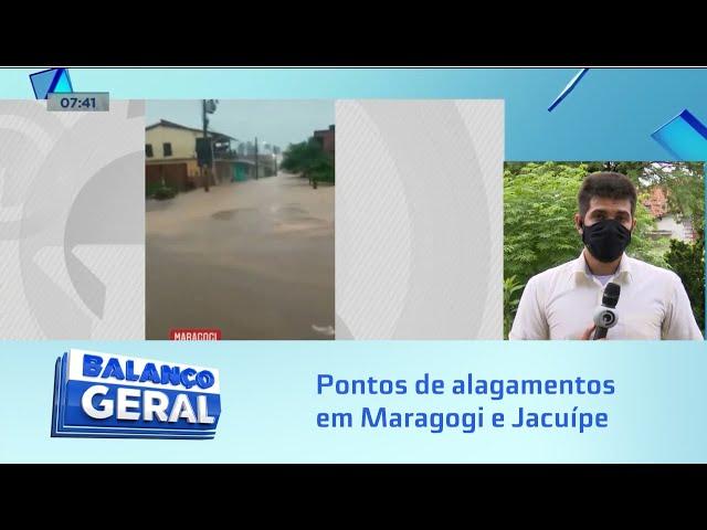 Temporal na Madrugada: Maragogi e Jacuípe apresentam pontos de alagamentos