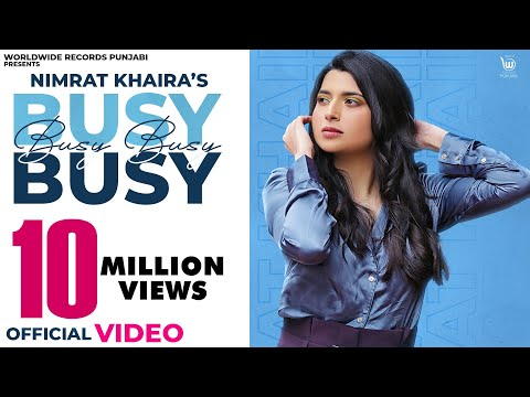 BUSY BUSY (OFFICIAL VIDEO) by NIMRAT KHAIRA   LATEST PUNJABI SONG 2020