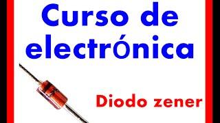 Curso de electrónica el diodo zener 2