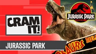 From Jurassic Park to Jurassic World - CRAM IT