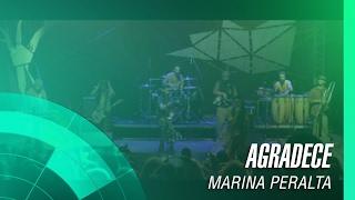 Baixar Marina Peralta - Agradece (Ao Vivo e a Flores)