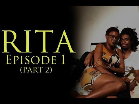 RITA-EPISODE 1 (PART 2)
