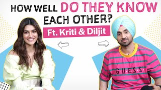 How well do Kriti Sanon and Diljit Dosanjh know each other? | Arjun Patiala | Sachiya Mohabbatan