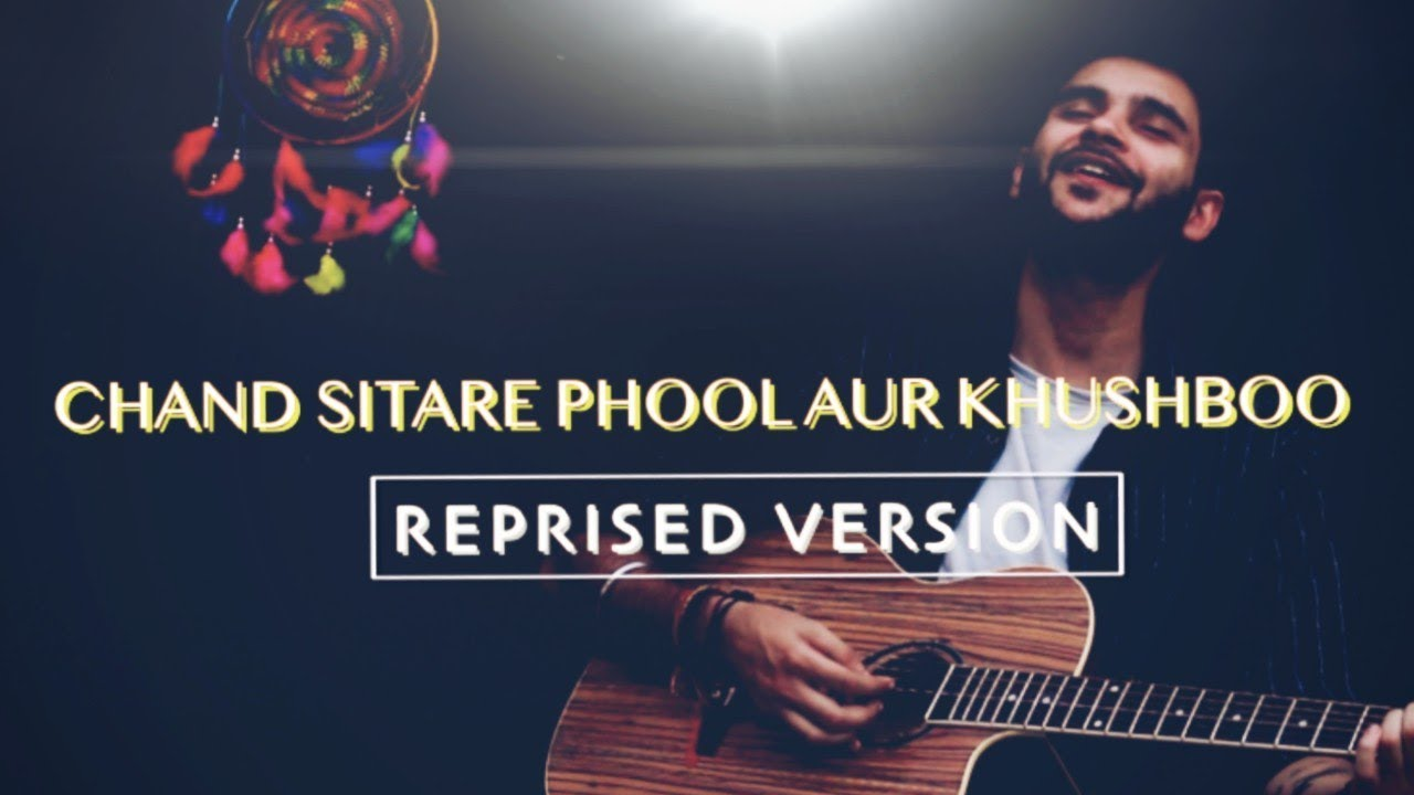 Chand Sitare Phool Aur Khushboo - Unplugged Cover | Himanshu Sharma | Romantic Songs #1