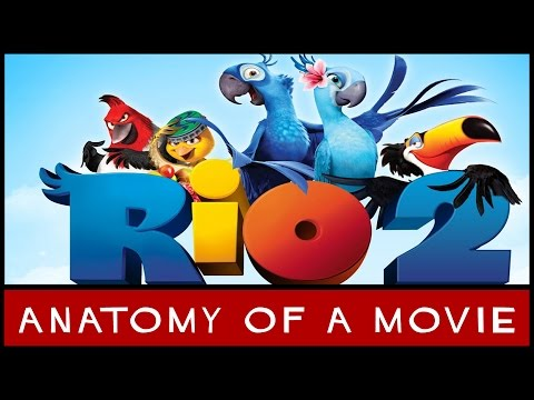 Rio 2 | Anatomy of a Movie