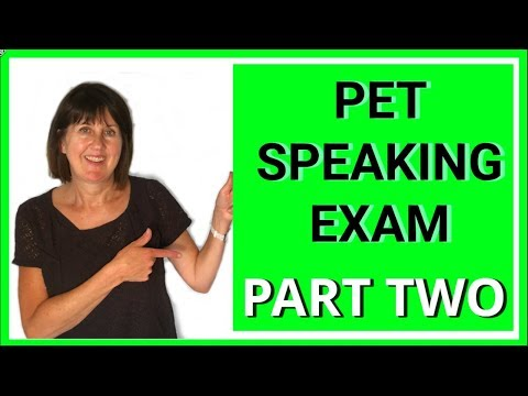 PET Speaking Part 2 - How to Do Part Two of the Cambridge PET Speaking Test - From 2016