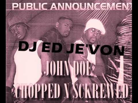 Public Announcement   John Doe Chopped N Screwed