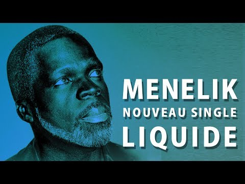 MÉNÉLIK - Liquid