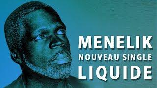 MÉNÉLIK - Liquide