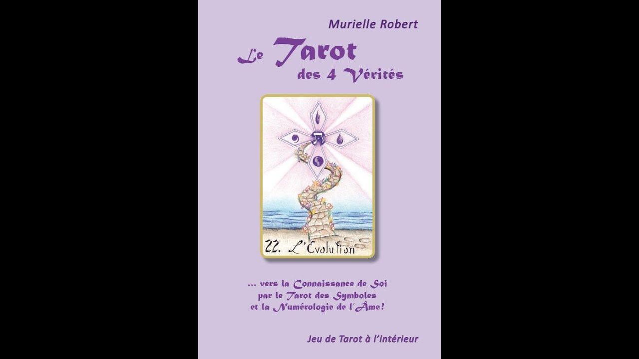 Présentation et tirage du Tarot des 4 vérités de Murielle Robert ... ce9aa5be309f