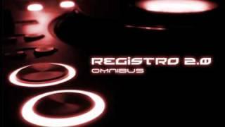 Registro 2.0 - Omnibus (Radio Mix) (?)