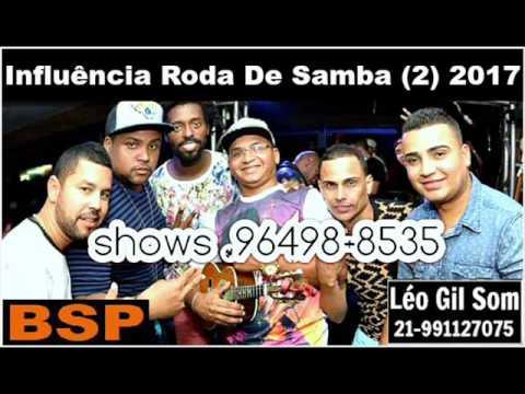 Grupo Influência Roda De Samba 2 - Maio 2017 BSP