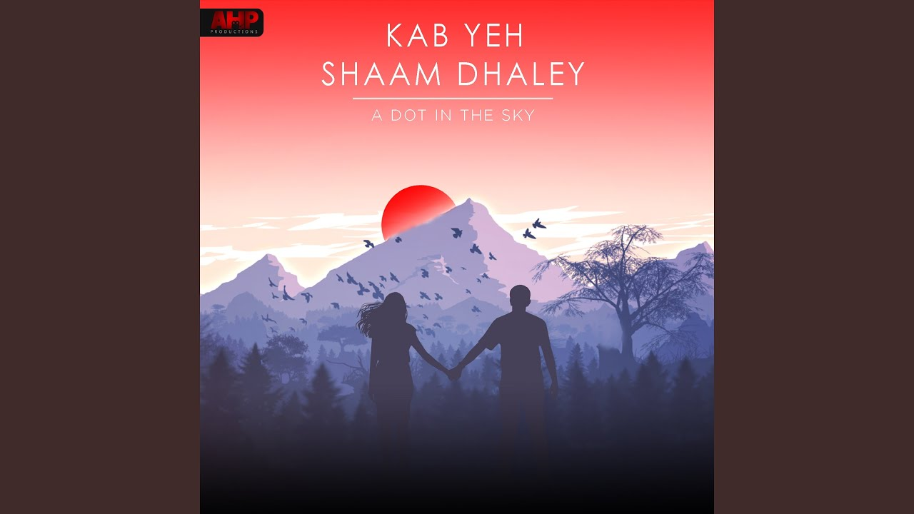 Download Kab Yeh Shaam Dhaley