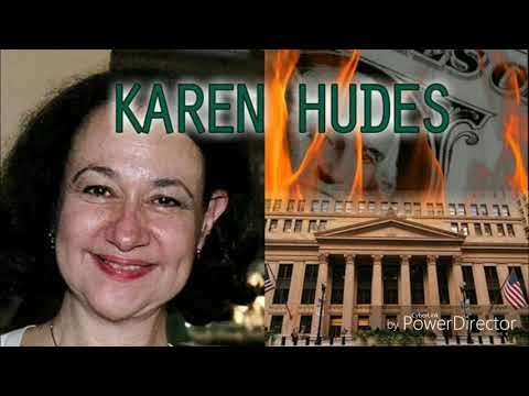 Karen HUDES.. THE STRAWMAN.. Global corruption and The 2nd Constitution