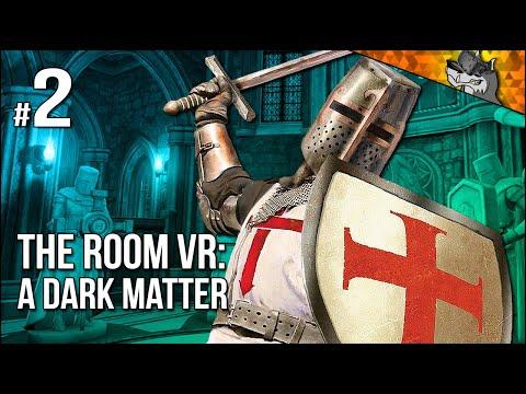 The Room VR: A Dark Matter | Part 2 | Secret Of The Knights Templar