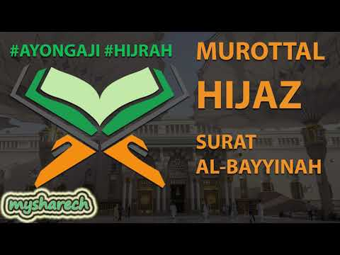 murottal-terbaik-tartil-alquran-juz-30-surat-al-bayyinah-lagu-/-irama-hijaz-merdu-terbaru