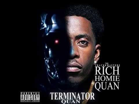 Rich Homie Quan   Terminator Quan