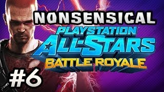 FAIL ULTIMATE - Nonsensical Playstation All-Stars Battle Royale w/Nova & Sly Ep.6
