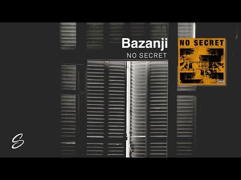Bazanji - No Secret