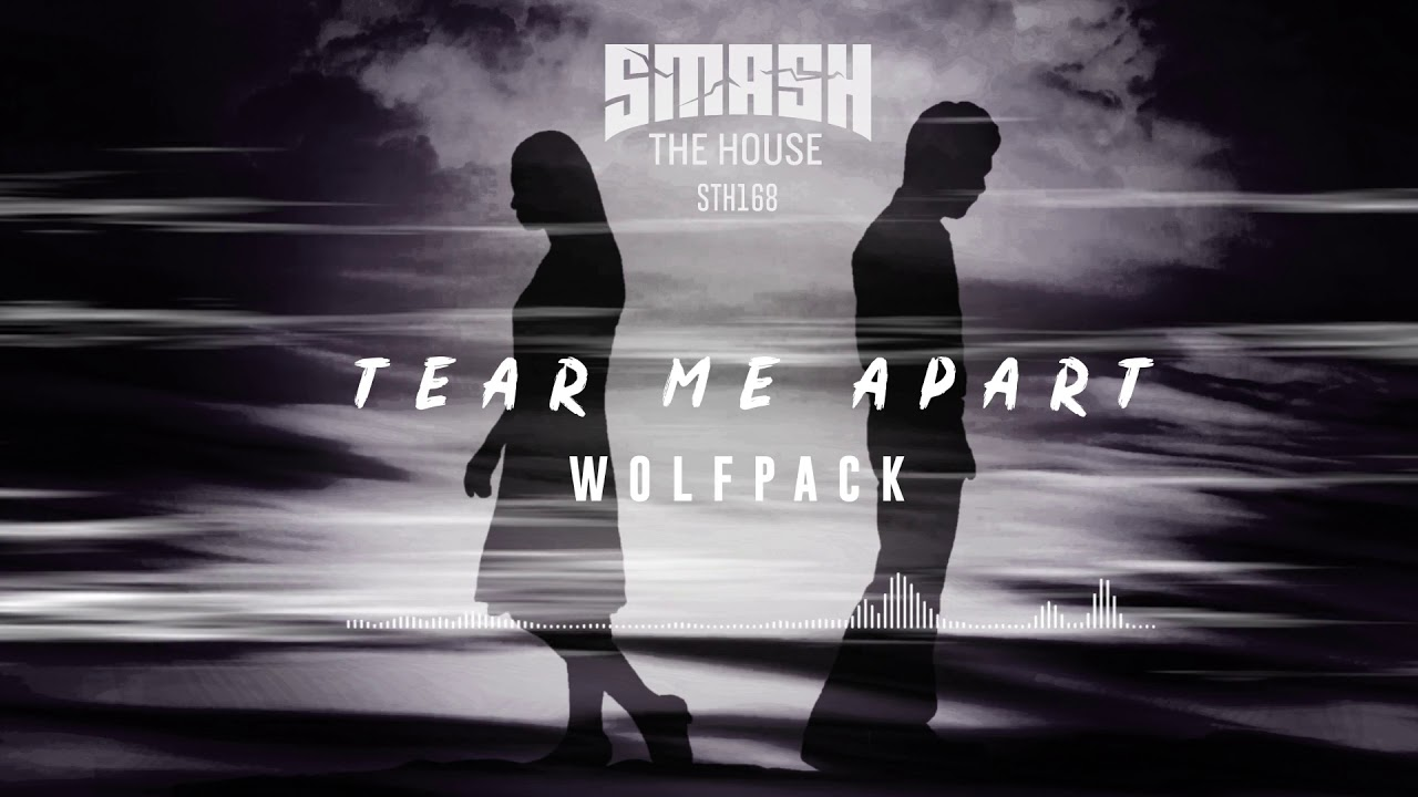 Image result for Wolfpack 'Tear Me Apart'