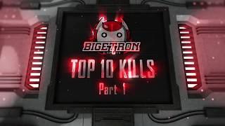 🤖Bigetron Top 10 Kills! 🇲🇨