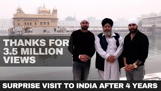 Surprise visit to india after 4 years | INDER SARAO