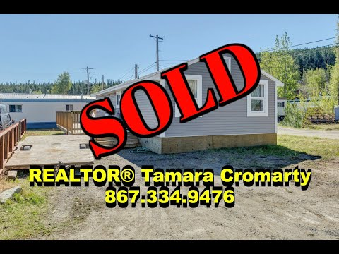Yukon Home FOR SALE By REALTOR® Tamara Cromarty ~ Call/Text 867.334.9476