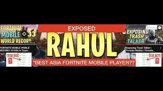 "EXPOSING RAHUL, ""BEST ASIAN FORTNITE MOBILE PLAYER"" (Sub-Botting, Bragging)"