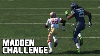 Can the Sorriest Receiver possible beat Richard Sherman? Madden NFL Challenge