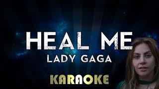 Lady Gaga - Heal Me (Karaoke Instrumental) A Star Is Born