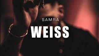SAMRA - WEISS (1 Hour Version)
