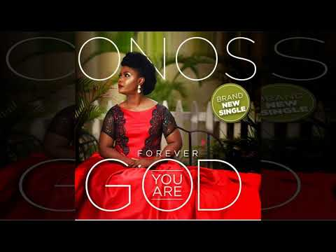 Onos - Forever You Are God [Official Audio]