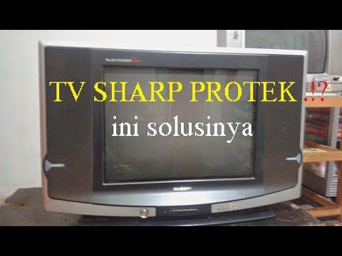 Memperbaiki Tv Sharp Protek Melumpuhkan Protec Tv Sharp Youtube