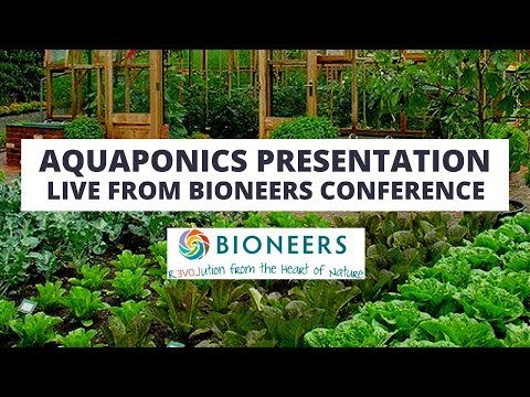 Aquaponics Presentation @ Bioneers UCSC - Closed Loop Aquaponics. Presented by Max Meyers