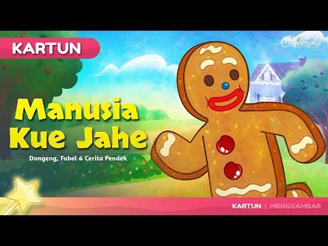 Manusia Kue Jahe  - Kartun Anak Cerita2 Dongeng Anak Bahasa Indonesia -