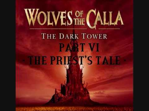 The Dark Tower - The Wolves of The Calla - Part 5 & 6