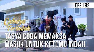 CAHAYA TERINDAH - Tasya Memaksa Masuk Untuk Ketemu Indah [18 November 2019]